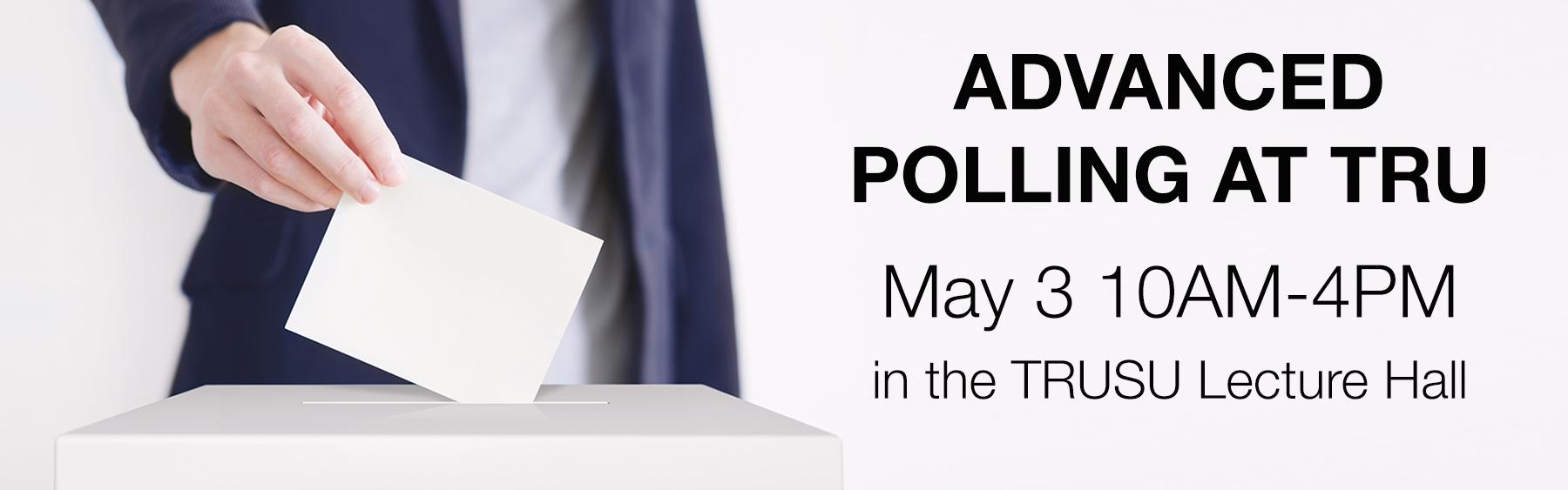 Advanced Polling Station at TRU